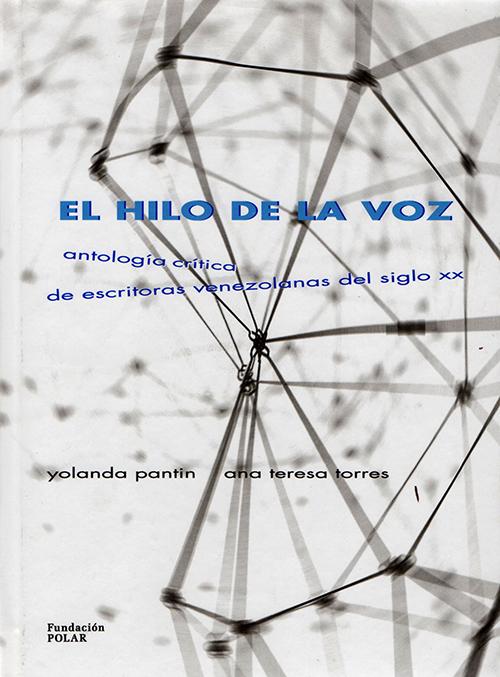 El hilo de la voz, Fundación Polar, 2003