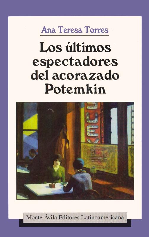 Los últimos espectadores del acorazado Potemkin, Monte Ávila Editores.jpg