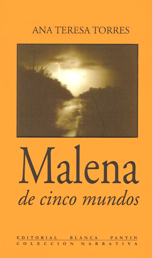 Malena de cinco mundos, Editorial Blanca Pantin, 2000.jpg