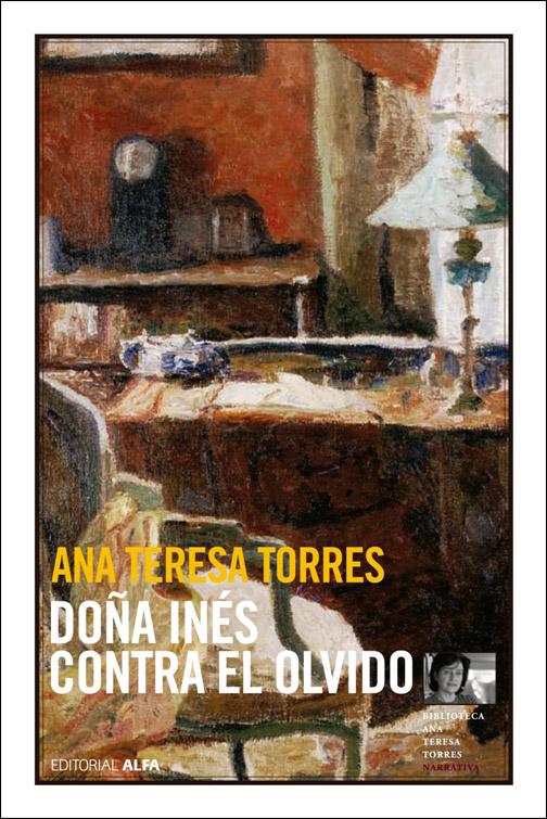 Tercera edición, Editorial Alfa, 2008 - Nº 4 de la Biblioteca Ana Teresa Torres