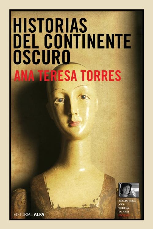 Historias del continente oscuro, Alfa 2007