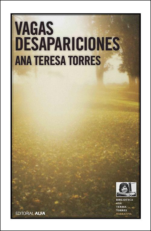 Segunda edición, Editorial Alfa 2011 - Nº 7 de la Biblioteca Ana Teresa Torres